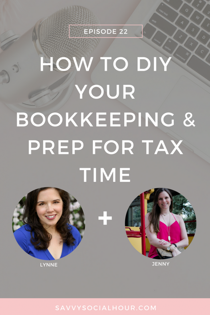 Learn how to DIY your own bookkeeping and prep for tax time with today's episode with Lynne Sommerman!