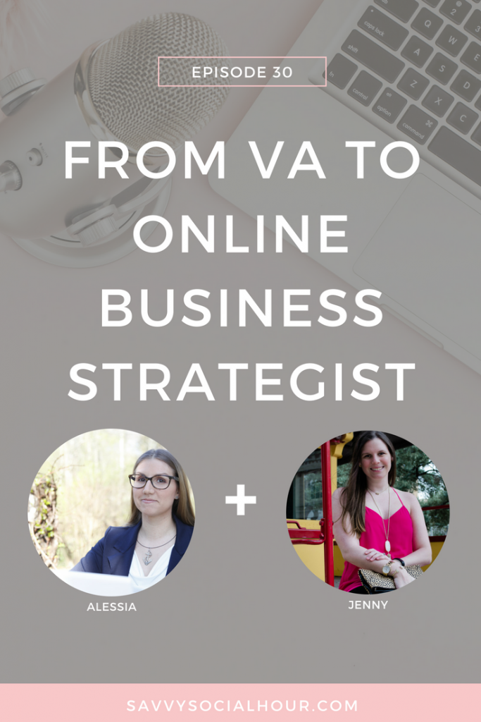 Learn how Alessia made the transition from VA to Online Business Strategist today on the Savvy Social Hour.
