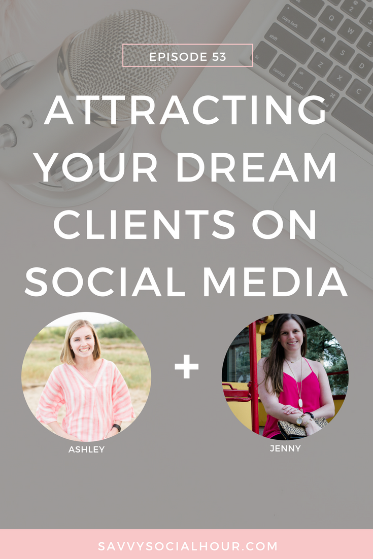 Attracting Your Dream Clients on Social Media with Ashley Mason
