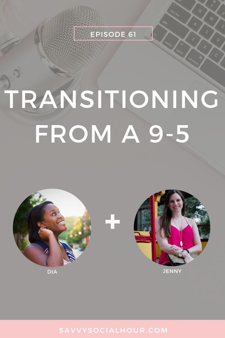 transitioning from a 9-5