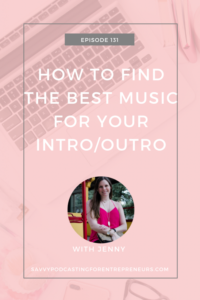 In today's episode, I'm chatting about how to find the best music for your podcast intro/outro.