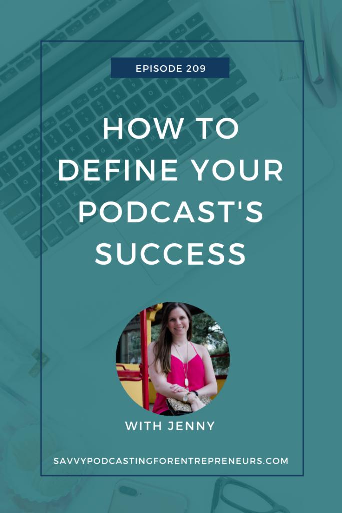 podcast success, how to define podcast success, measure podcast success